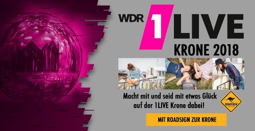 Wir bringen ROADSIGN australia und Euch zur 1LIVE Krone 2018, Deutschlands größtem Radioaward.